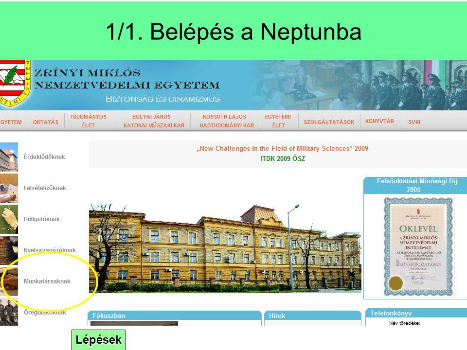 Lépések 1/1. Belépés a Neptunba