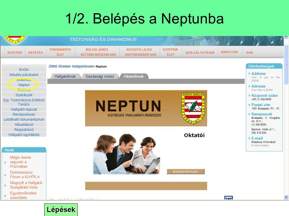 Lépések 1/2. Belépés a Neptunba