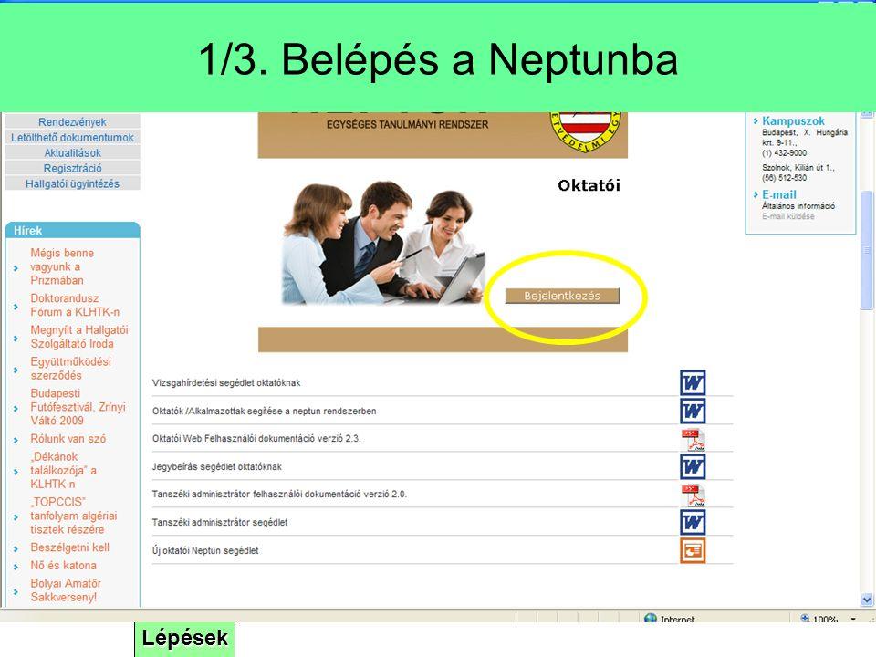 Lépések 1/3. Belépés a Neptunba