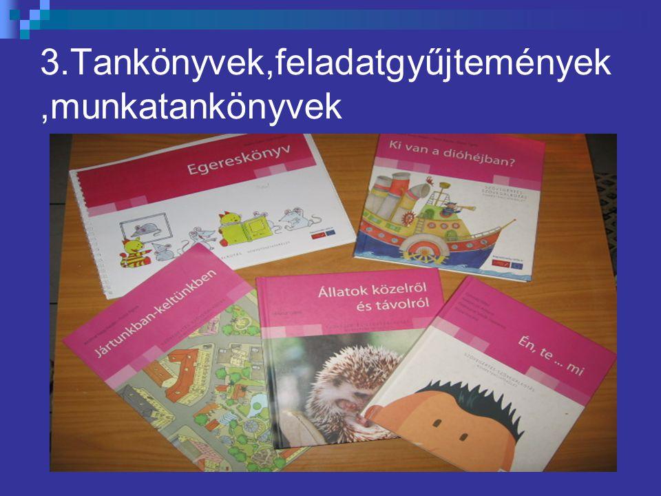 3.Tankönyvek,feladatgyűjtemények,munkatankönyvek