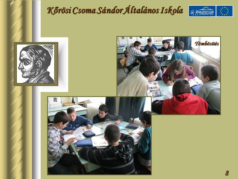 9 Az új tanulásszervezési eljárások mellett modern pedagógiai módszertan alkalmazása.