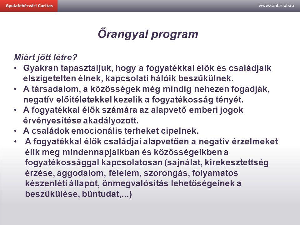 www.caritas-ab.ro Őrangyal program Miért jött létre.