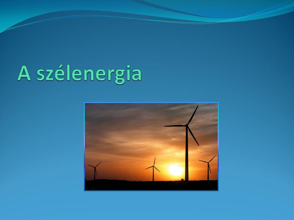Hasznosítása Szélturbina, szélfarmok 2006-ban a szélerőt felhasználó generátorok 74 223 megawatt energiát termeltek világszerte