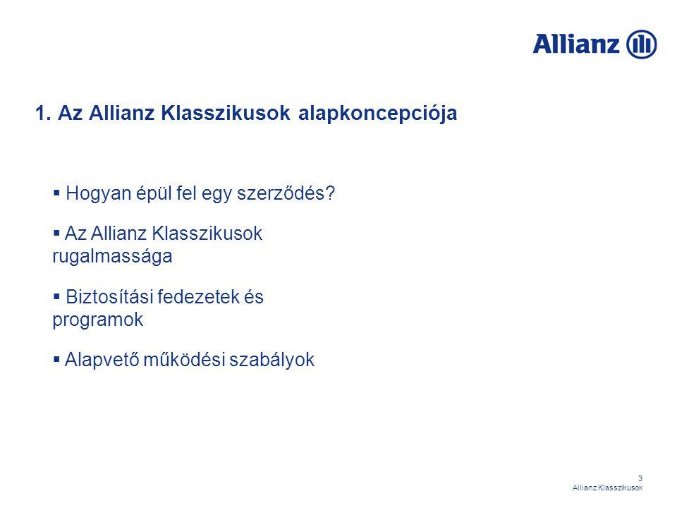 34 Allianz Klasszikusok II./8 Baleseti eredetű keresőképtelenségre szóló napi térítés biztosítási fedezet Biztosítási esemény: a biztosított olyan balesete, melynek következtében a biztosított 2 éven belül – társadalombiztosítási szerv által igazoltan – a szerződő által választott önrésznapot meghaladóan keresőképtelenné válik (ha az önrésznapot nem haladja meg a keresőképtelenség időtartama, akkor nem szolgáltatunk, ha meghaladja, akkor minden napra jár a térítés) Önrésznapok: 0, 7 vagy 14 nap