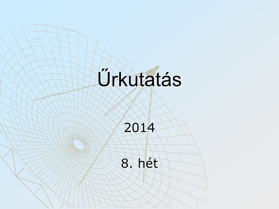 Űrkutatás 2014 8. hét