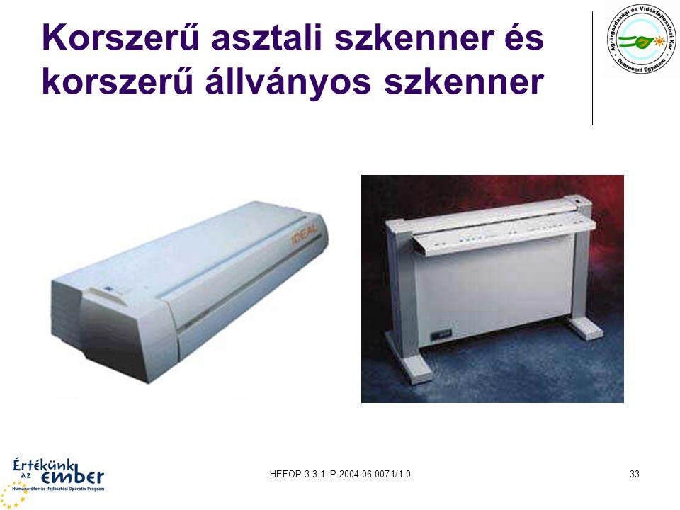 HEFOP 3.3.1–P-2004-06-0071/1.033 Korszerű asztali szkenner és korszerű állványos szkenner