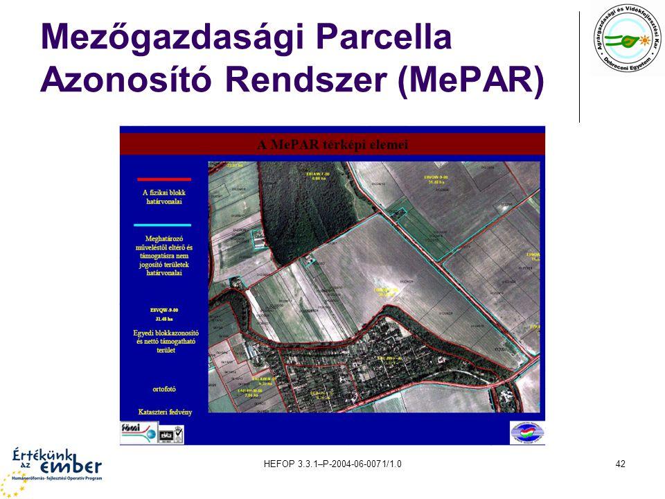 HEFOP 3.3.1–P-2004-06-0071/1.042 Mezőgazdasági Parcella Azonosító Rendszer (MePAR)