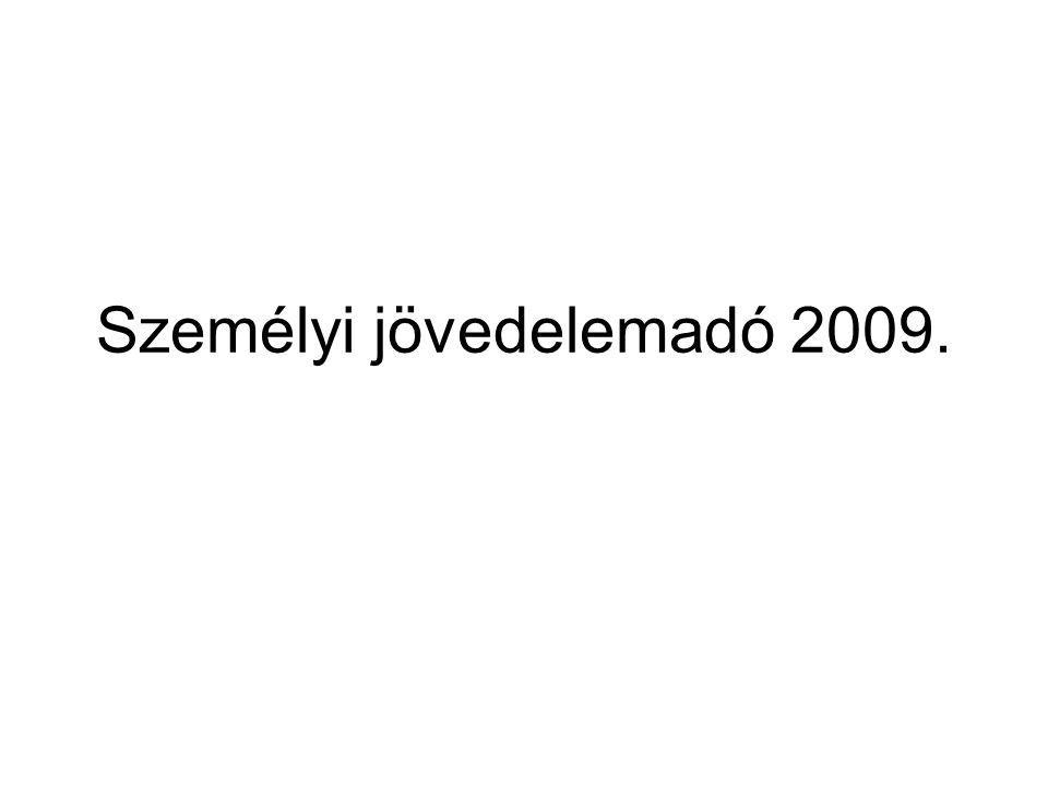 Személyi jövedelemadó 2009.