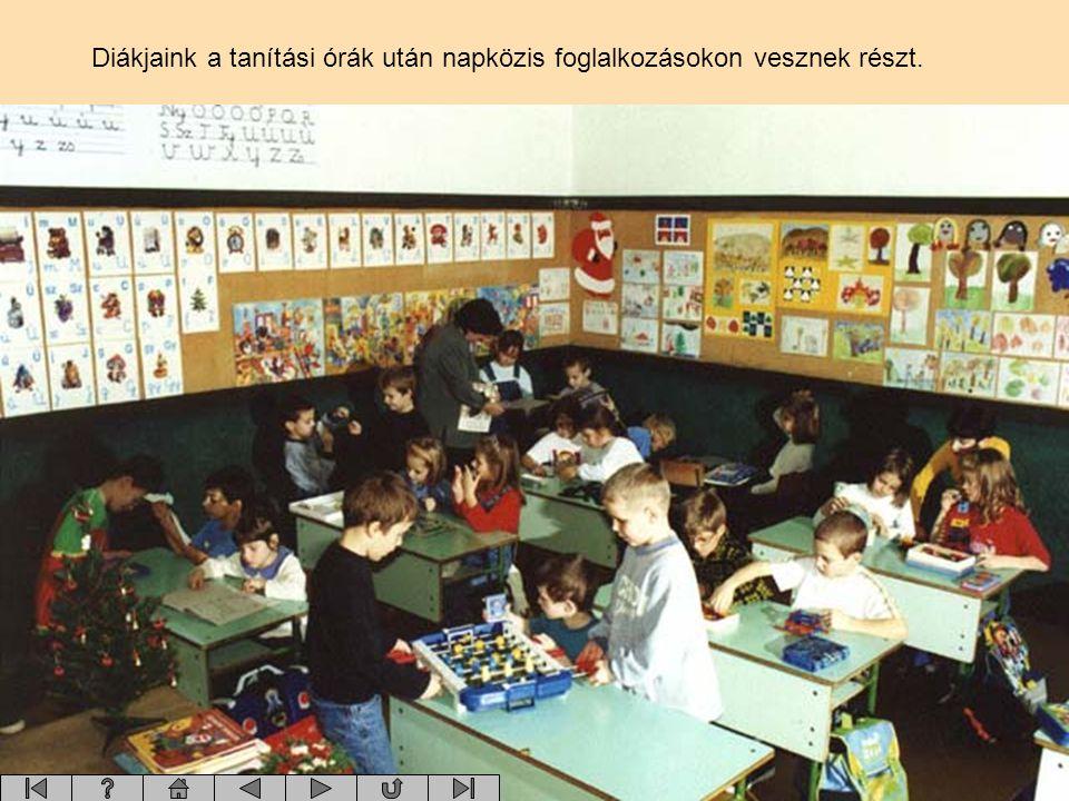 Diákjaink a tanítási órák után napközis foglalkozásokon vesznek részt.