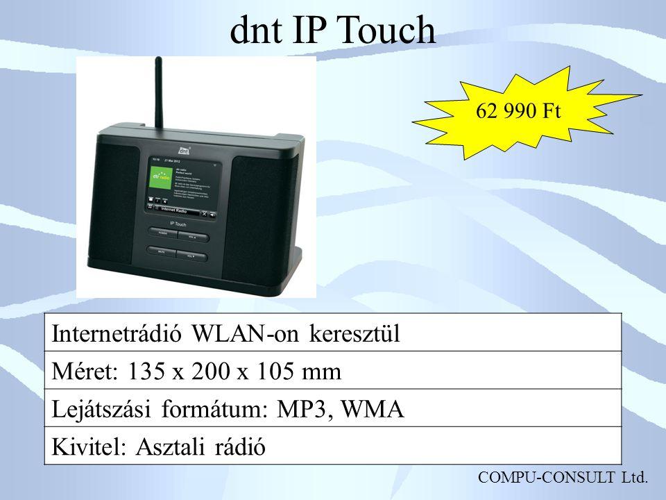 COMPU-CONSULT Ltd. dnt IP Touch Internetrádió WLAN-on keresztül Méret: 135 x 200 x 105 mm Lejátszási formátum: MP3, WMA Kivitel: Asztali rádió 62 990