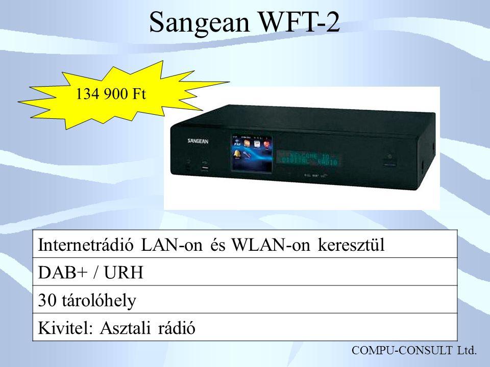 COMPU-CONSULT Ltd. Sangean WFT-2 Internetrádió LAN-on és WLAN-on keresztül DAB+ / URH 30 tárolóhely Kivitel: Asztali rádió 134 900 Ft
