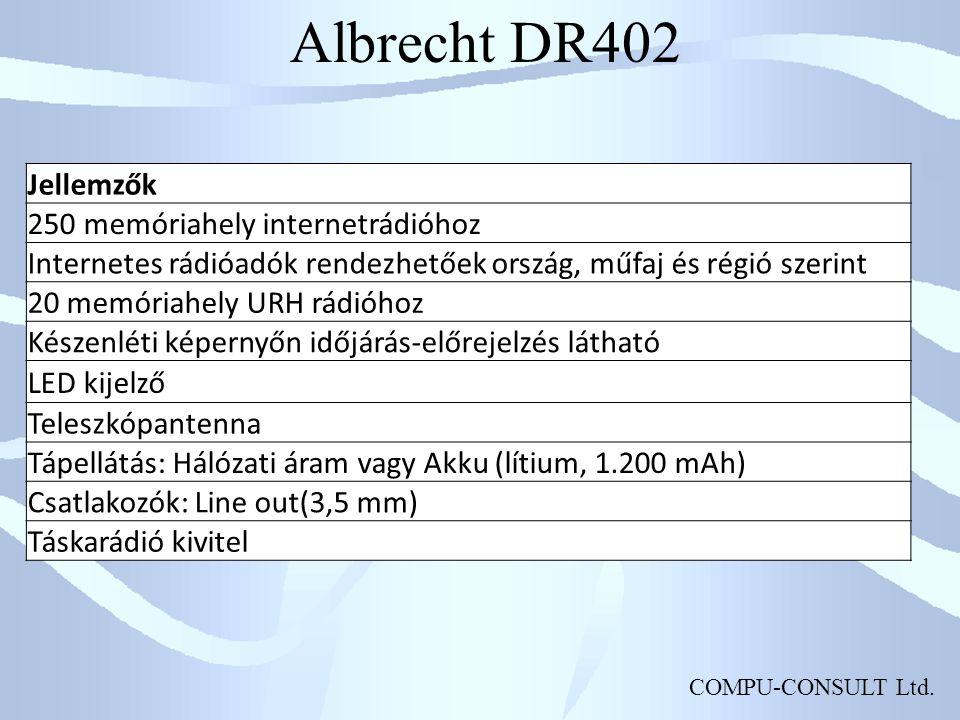 COMPU-CONSULT Ltd. Albrecht DR402 Jellemzők 250 memóriahely internetrádióhoz Internetes rádióadók rendezhetőek ország, műfaj és régió szerint 20 memór