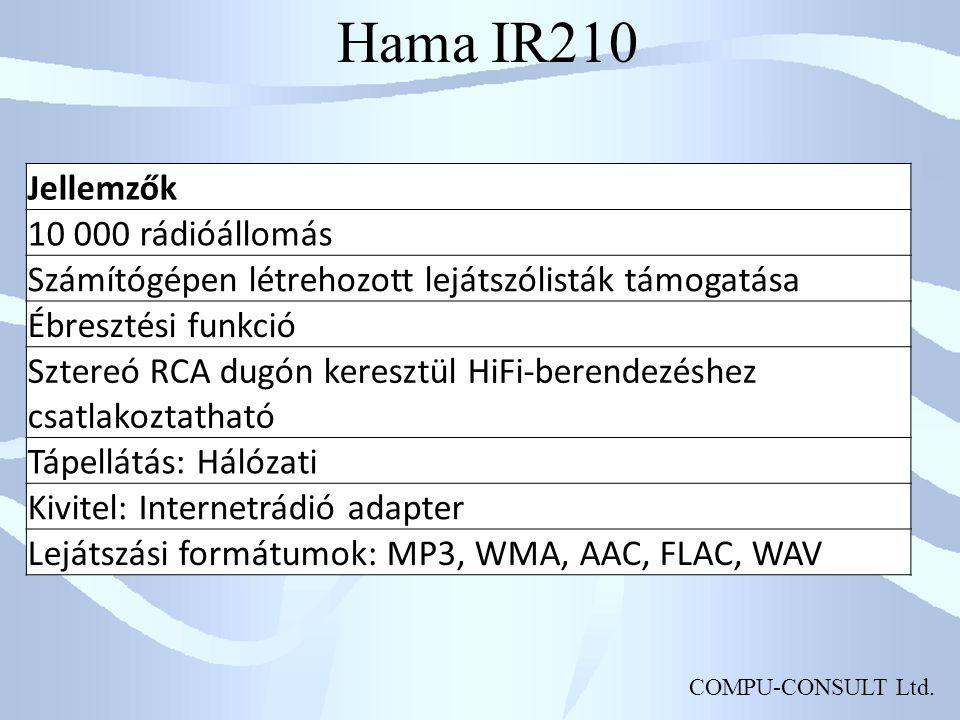 COMPU-CONSULT Ltd. Hama IR210 Jellemzők 10 000 rádióállomás Számítógépen létrehozott lejátszólisták támogatása Ébresztési funkció Sztereó RCA dugón ke
