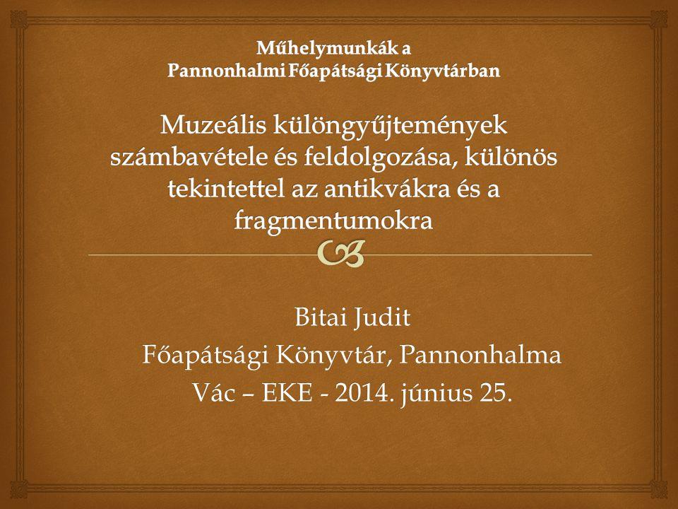  2013-as év során kapcsolatfelvétel az MTA-OSZK Fragmenta Codicum Kutatócsoportjával Felmerült a töredékek feldolgozásának ötlete Pannonhalmi látogatás, állapotfelmérés A felmérés előkészítése végett számba vettük a gyűjtemény nagy részét (excel táblázatban):  A különálló töredékgyűjteményt,  A Jesuitica gyűjteményben a könyveken/azok mellett található töredékeket,  A szakirodalmat Fragmentumok Kódex- és nyomtatványtöredékek Felmérés