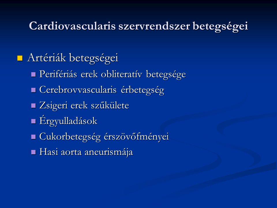Cardiovascularis szervrendszer betegségei Artériák betegségei Artériák betegségei Perifériás erek obliteratív betegsége Perifériás erek obliteratív be