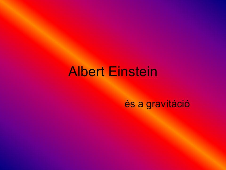 Albert Einstein és a gravitáció