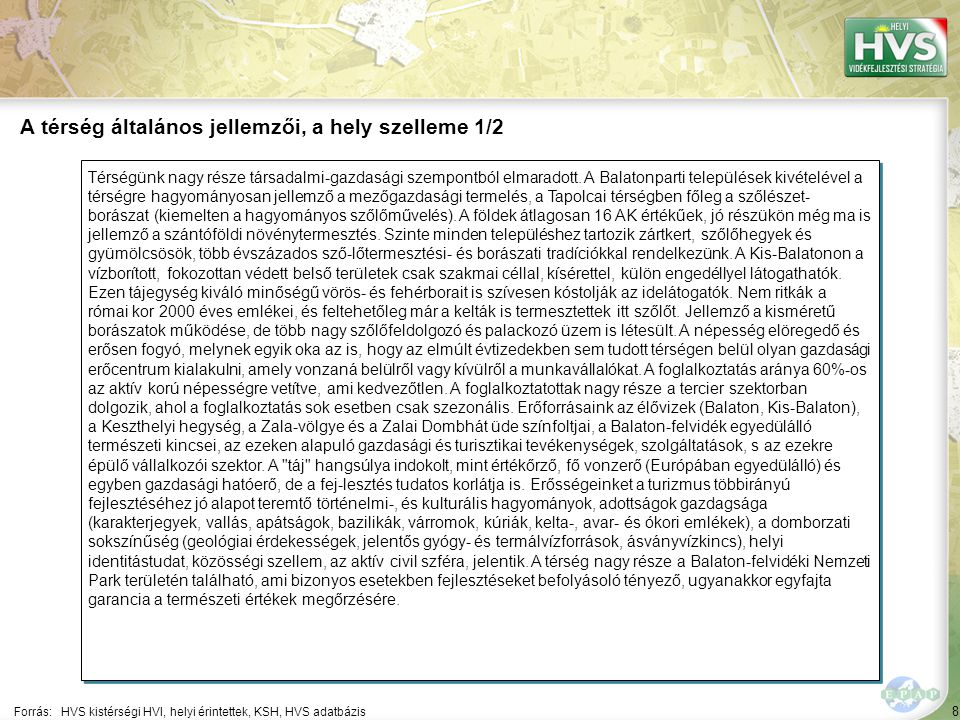 """79 A 10 legfontosabb gazdaságfejlesztési megoldási javaslat 7/10 Forrás:HVS kistérségi HVI, helyi érintettek, HVS adatbázis ▪""""Szálláshely-szolgáltatás és vendéglátás A 10 legfontosabb gazdaságfejlesztési megoldási javaslatból a legtöbb – 2 db – a(z) Egyéb szolgáltatás szektorhoz kapcsolódik 7 ▪""""Borkóstoló és gasztronómiai helyszínek kialakítása, meglévők korszerűsítése, gasztronómiai, helyi tájbor kínálat bővítése, helyi kispincészetek szerves bekapcsolása a borút állomások borászati, gasztronómiai kínálatába."""