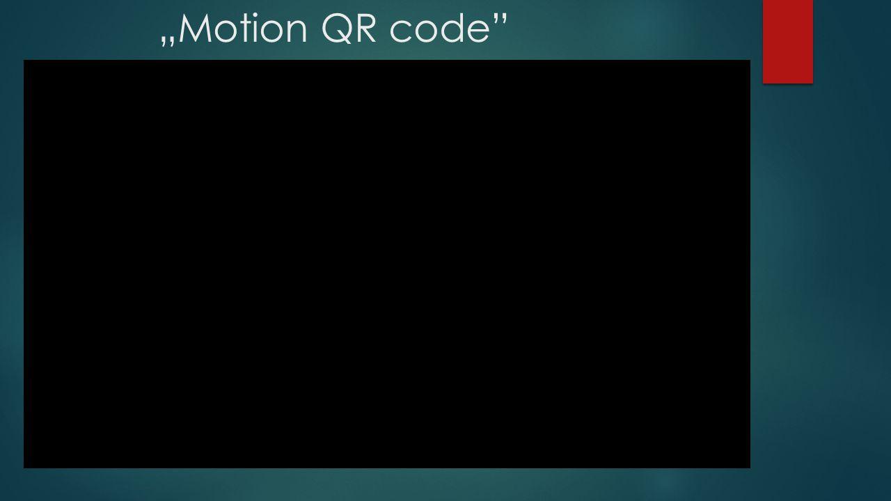 """Motion QR code"
