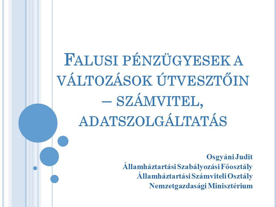 A Z ÁLLAMHÁZTARTÁS SZÁMVITELÉRŐL SZÓLÓ 4/2013 (I.11.) K ORM.