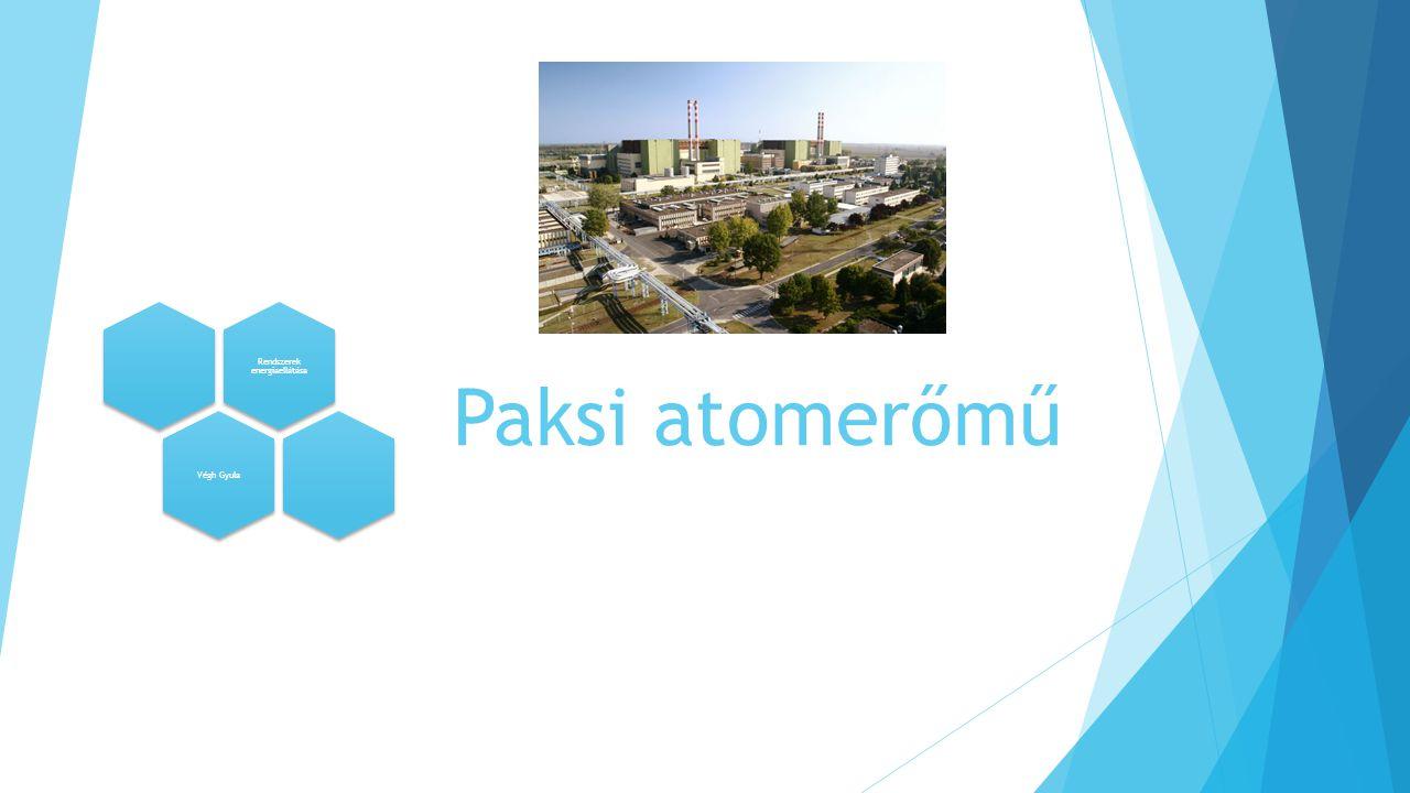Paksi atomerőmű Rendszerek energiaellátása Végh Gyula