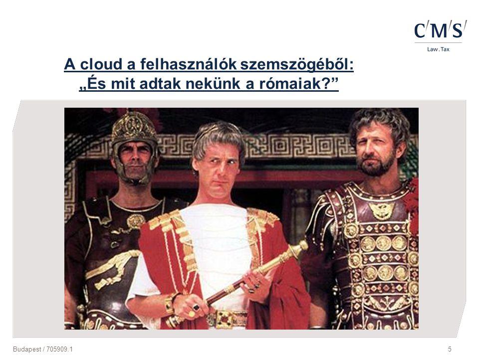 """Budapest / 705909.15 A cloud a felhasználók szemszögéből: """"És mit adtak nekünk a rómaiak?"""""""