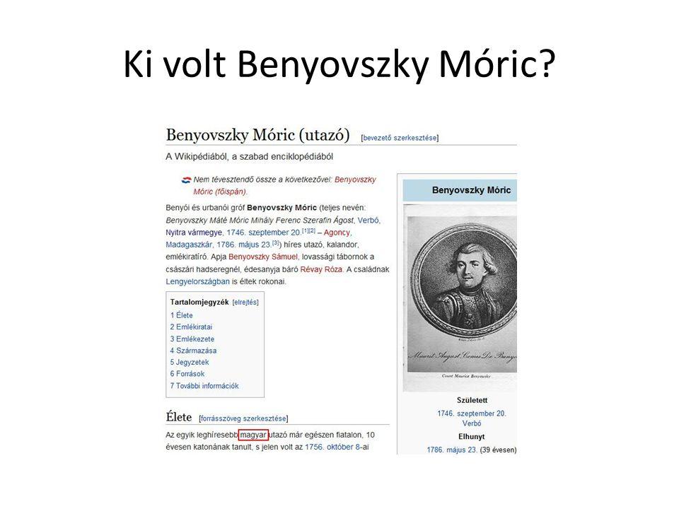 Ki volt Benyovszky Móric?