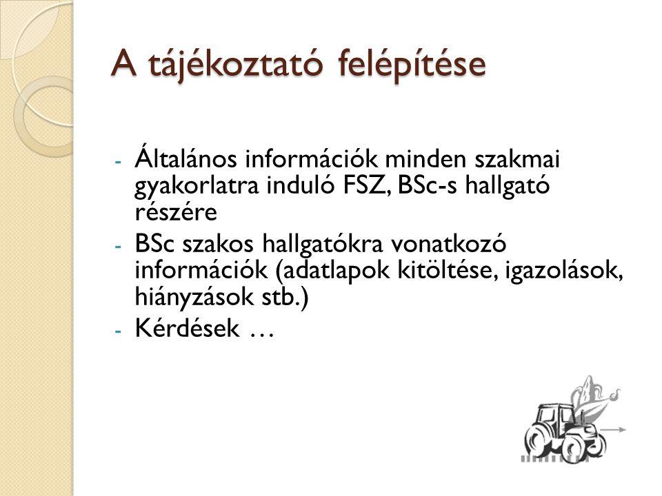 Általános információk FSZ I.230/2012. (VIII. 28.) Korm.