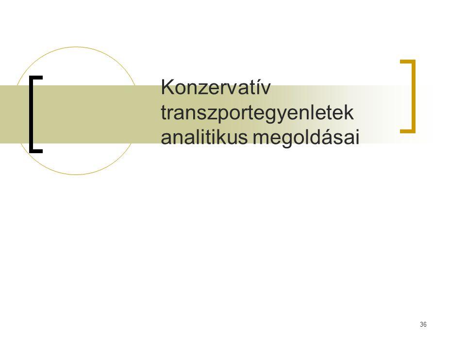 Konzervatív transzportegyenletek analitikus megoldásai 36