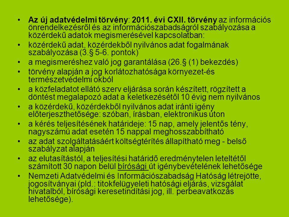 Az új adatvédelmi törvény: 2011.évi CXII.