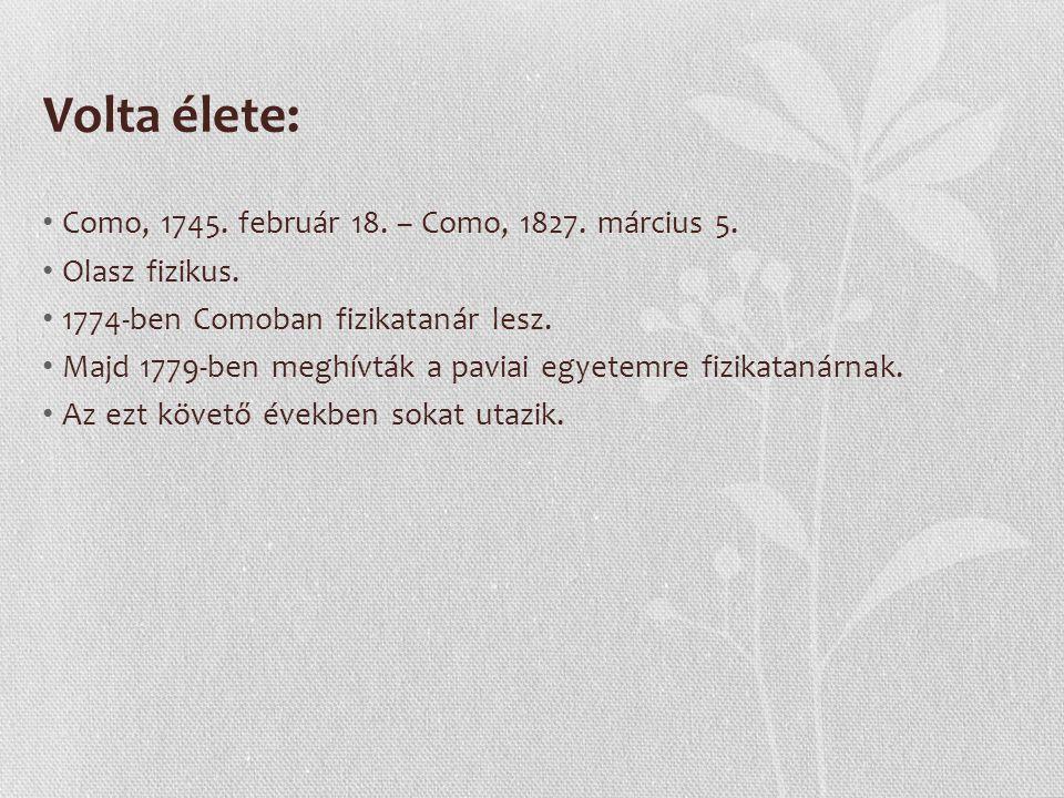 Volta élete: Como, 1745.február 18. – Como, 1827.