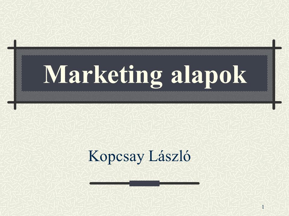 2 MARKETING ALAPOK 1.