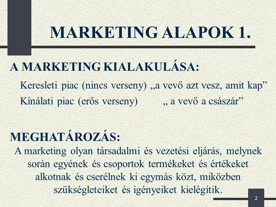 3 MARKETING ALAPOK 2.