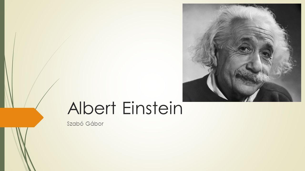 Fiatalsága és iskolái  1879.március 14-én született a németországi Ulmban.