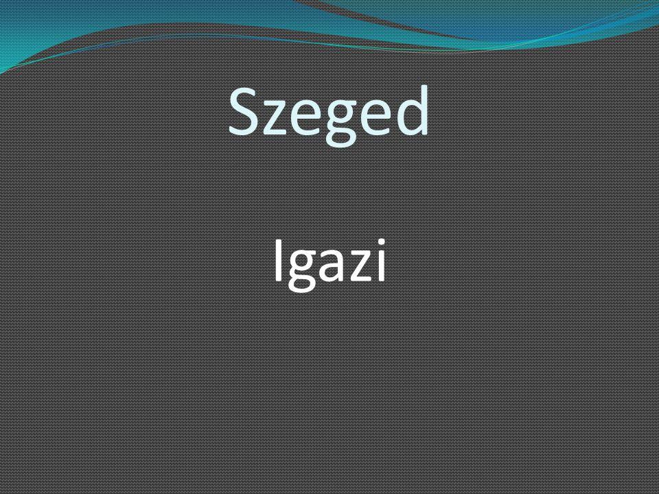 Szeged Igazi