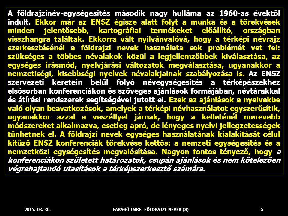 2015.03. 30.FARAGÓ IMRE: FÖLDRAJZI NEVEK (8)16 Az 1967.