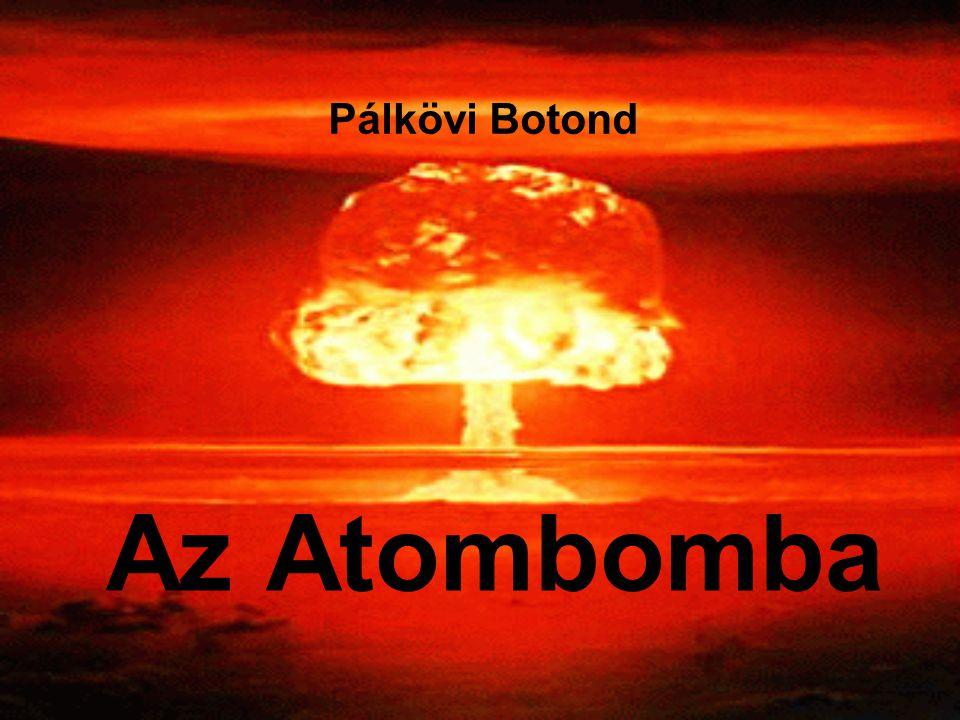 Az Atombomba Pálkövi Botond