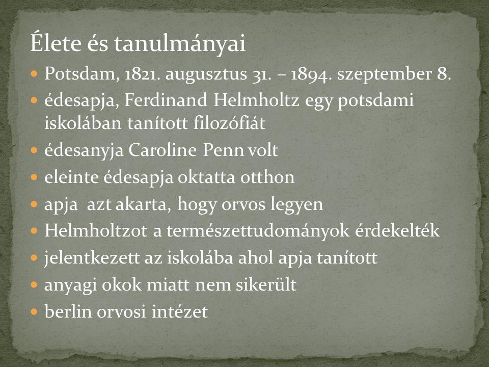 Élete és tanulmányai Potsdam, 1821.augusztus 31. – 1894.