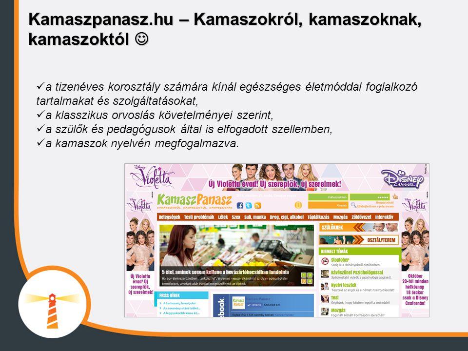 Kamaszpanasz.hu – Kamaszokról, kamaszoknak, kamaszoktól Kamaszpanasz.hu – Kamaszokról, kamaszoknak, kamaszoktól a tizenéves korosztály számára kínál e