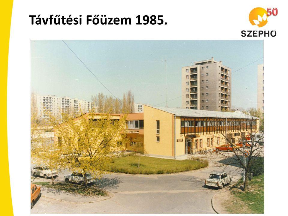 Távfűtési Főüzem 1985.