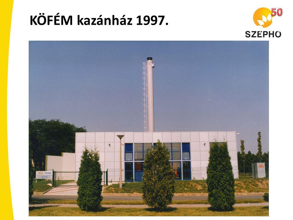 KÖFÉM kazánház 1997.