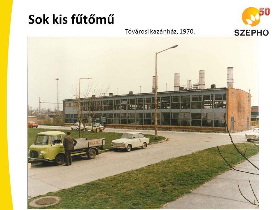 Sok kis fűtőmű Tóvárosi kazánház, 1970.