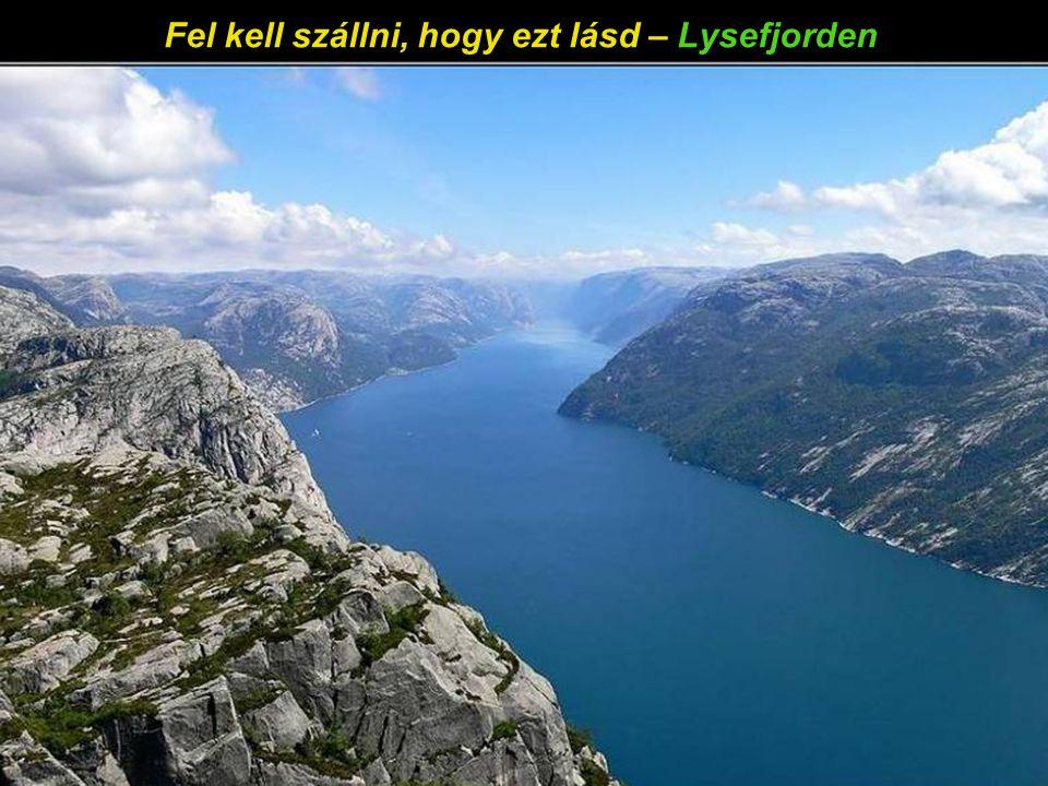 Megújul a lélek a sziklák magasságában – Lysefjorden