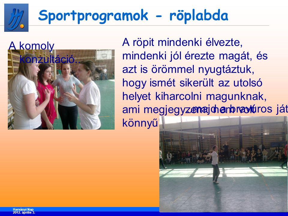 Sportprogramok - foci Harsányi Nap 2012.április 3.