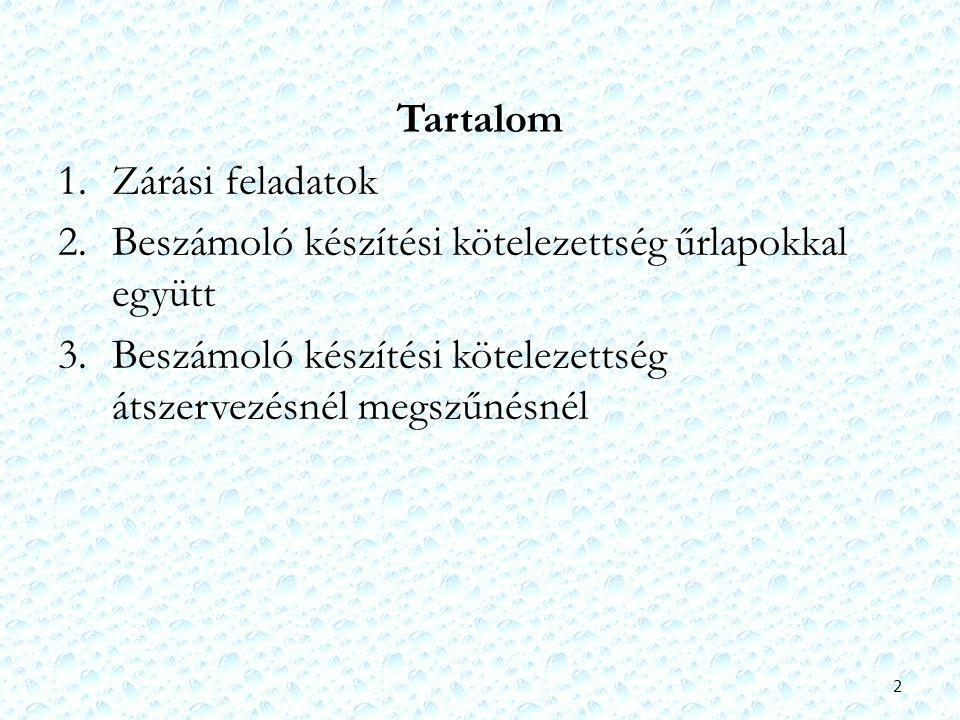 1.Zárási feladatok Áhsz.szerint és 38/2013.