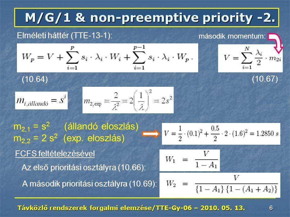 Távközlő rendszerek forgalmi elemzése/TTE-Gy-06 – 2010.