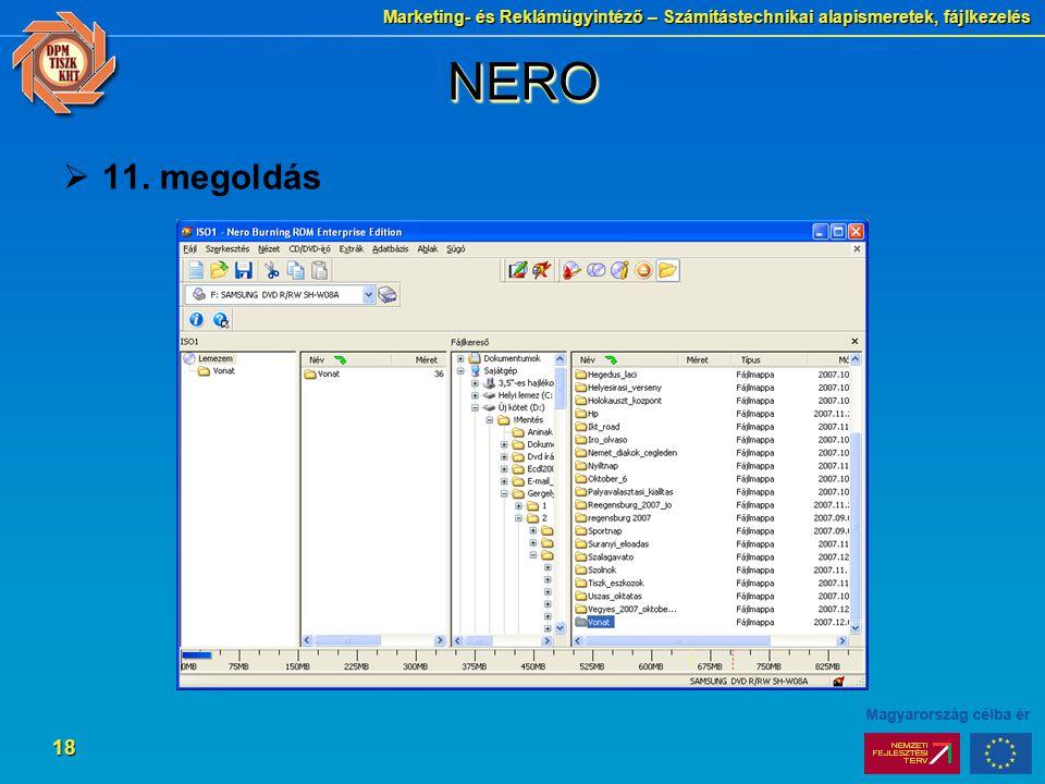 Marketing- és Reklámügyintéző – Számítástechnikai alapismeretek, fájlkezelés 18 NERONERO  11. megoldás
