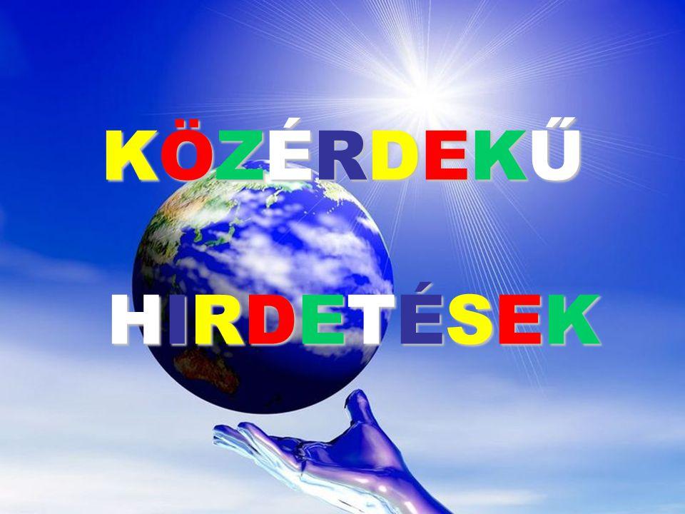 KÖZÉRDEKŰ HIRDETÉSEK