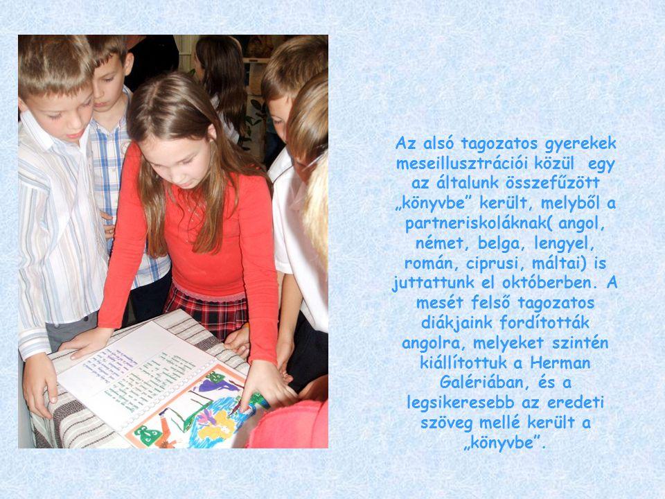 """Az alsó tagozatos gyerekek meseillusztrációi közül egy az általunk összefűzött """"könyvbe került, melyből a partneriskoláknak( angol, német, belga, lengyel, román, ciprusi, máltai) is juttattunk el októberben."""