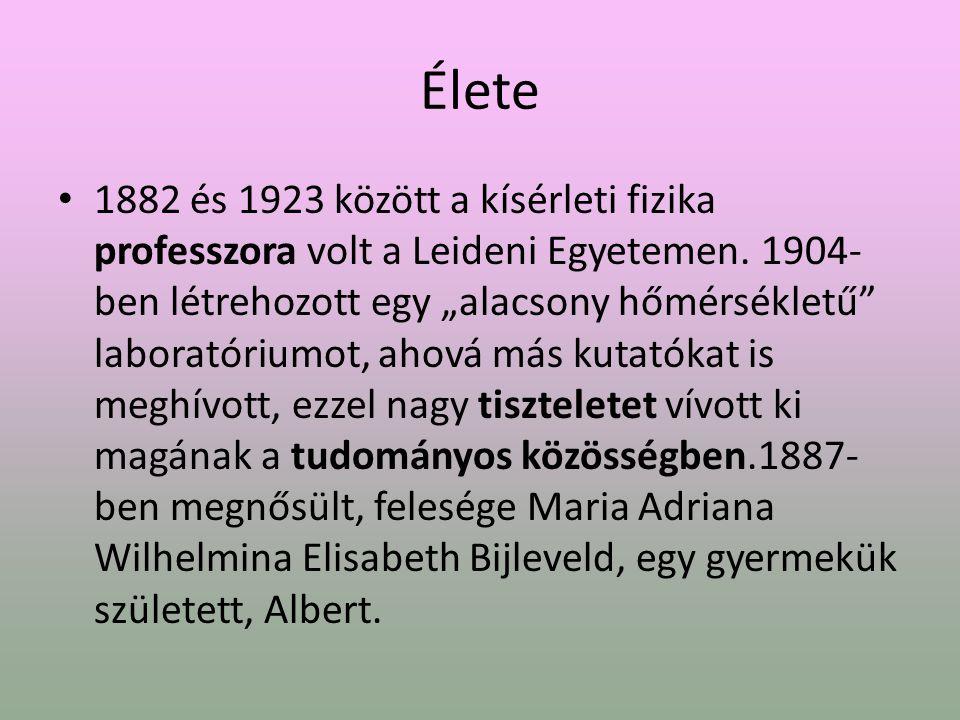 Élete 1882 és 1923 között a kísérleti fizika professzora volt a Leideni Egyetemen.