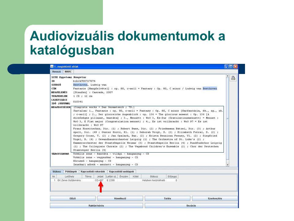 Audiovizuális dokumentumok a katalógusban
